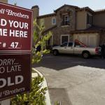 Home builder Toll Brothers' town homes were offered for sale at the Vistas at Indian Oak community in Chatsworth, Calif., with a sign reflecting a growing confidence.