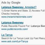 Web page results of ads that appeared on-screen when Harvard professor Latanya Sweeney typed her name in a google search. Ads featured services for arrest records. Sweeney conducted a study that concluded searches with