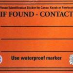 "Boaters can use the Coast Guard's ""If Found"" stickers to identify their vessels."