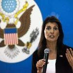 Nikki Haley, ambassador to the United Nations, diverged from the White House's position.