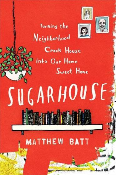"""Sugarhouse"" by Matthew Batt."