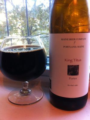 Top: the King Titus Porter from the Maine Beer Company.