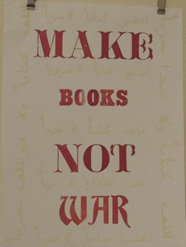 """Make Books Not War"" by Sarah Bodman."