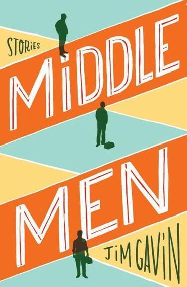 """Middle Men"" by Jim Gavin"