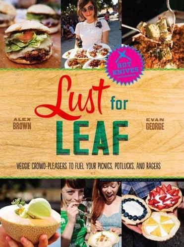 """Lust for Leaf"" by Alex Brown and Evan George ."