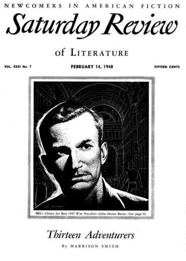 "John Horne Burns on the cover of Saturday Review of Literature, February 14, 1948, taken from ""Dreadful: The Short Life and Gay Times of John Horne Burns"" by David Margolick."