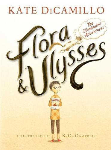 """Flora & Ulysses: The Illuminated Adventures"" by Kate DiCamillo"