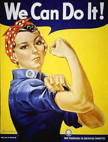 """Rosie the Riveter"" was a symbol of patriotic women joining the US workforce."