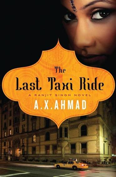 Author A. X. Ahmad brings Ranjit Singh to New York for another  thriller set amid a South Asian community.