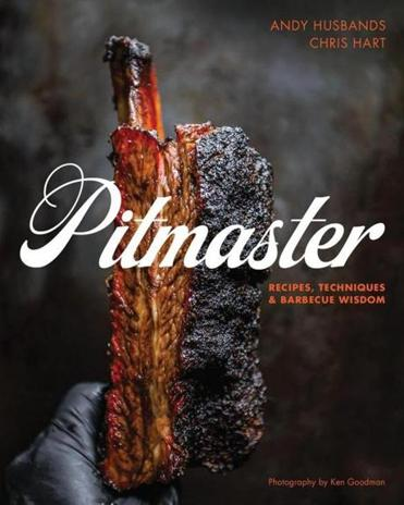 """Pitmaster: Recipes, Techniques and Barbecue Wisdom"" will be available from Fair Winds Press on March 15."