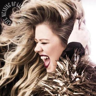 """Meaning of Life"" is the new album from Kelly Clarkson."