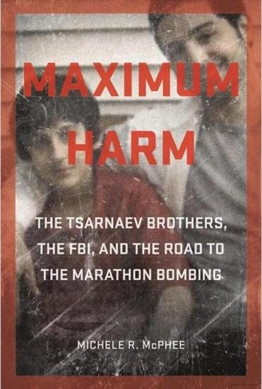 "18namesharm - The cover of ""Maximum Harm,"" by Michele McPhee. (Michele McPhee)"