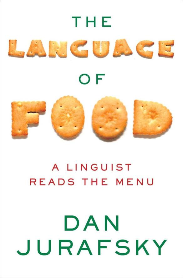 book review �the language of food� by dan jurafsky the