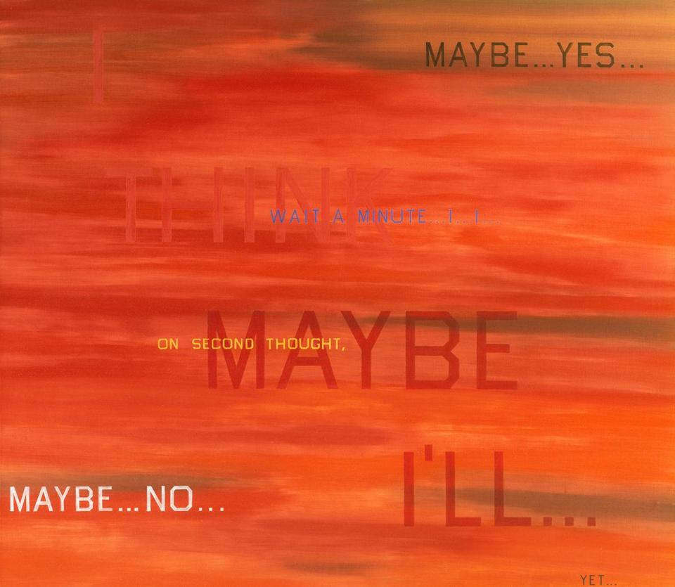 Edward Ruscha's 1983 ''I Think I'll . . .'' is among the modern works the Obamas have chosen to hang in the White House.