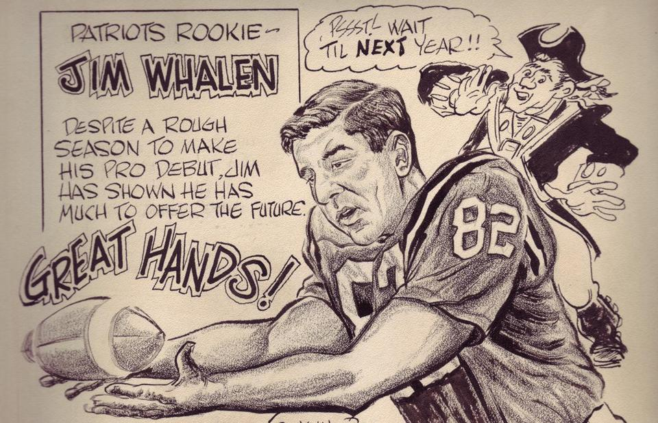 Jim Whalen played for the Boston Patriots from 1965-1969.