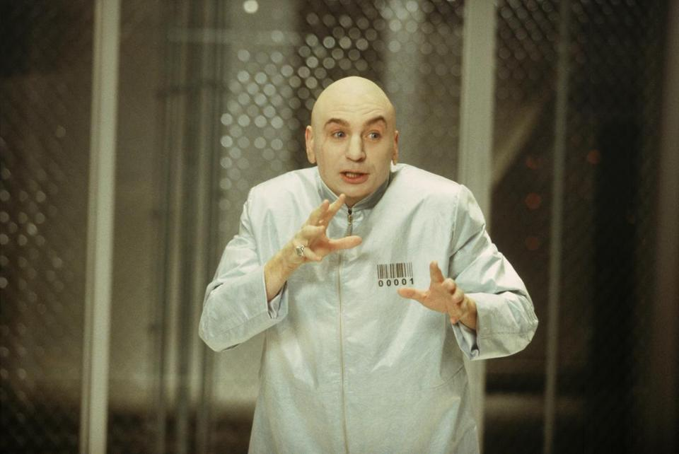 Mike Myers as Dr. Evil.