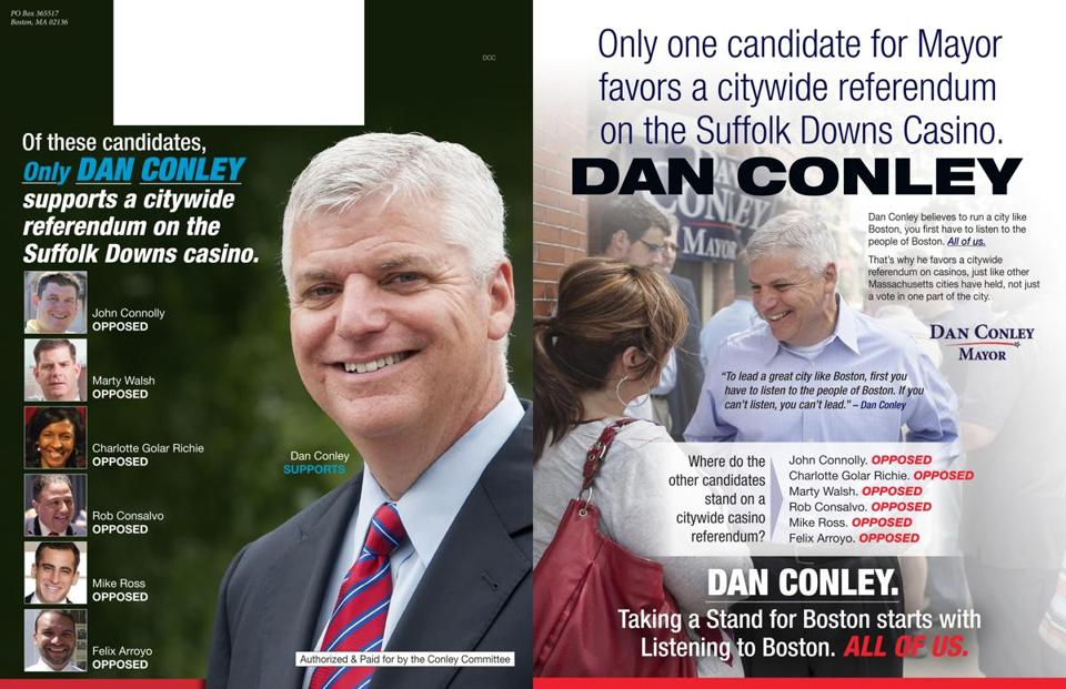 In a campaign mailer, Daniel Conley seemingly claims to be the only candidate who favors a citywide vote on the casino.
