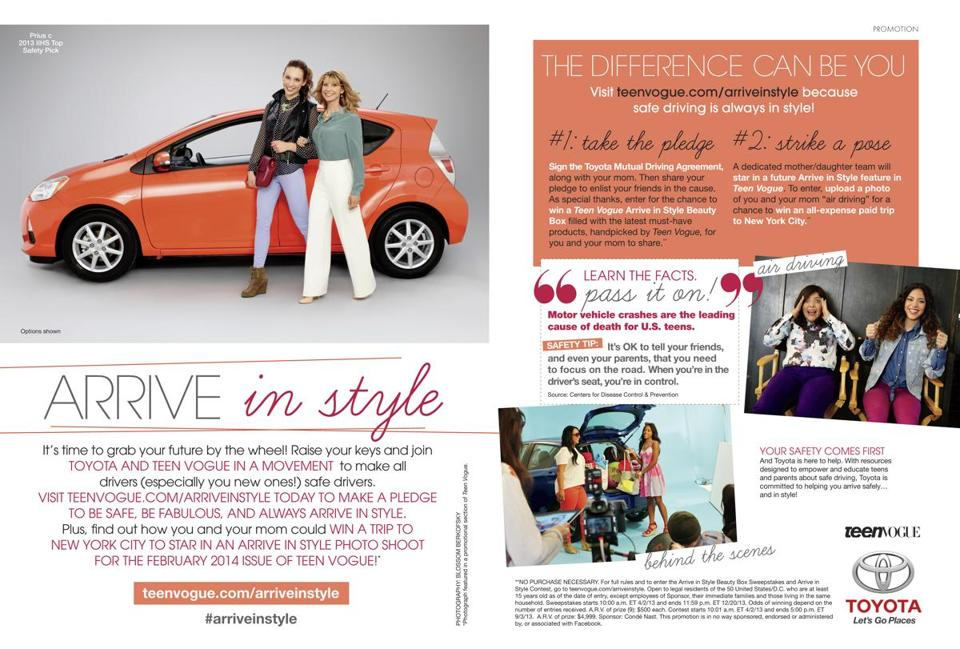 "A Toyota advertisement that ran in Teen Vogue magazine encourages teenagers to ""make a pledge to be safe, be fabulous, and always arrive in style."""