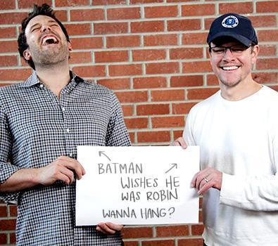 Ben Affleck (left) and Matt Damon want you to come to Hollywood.