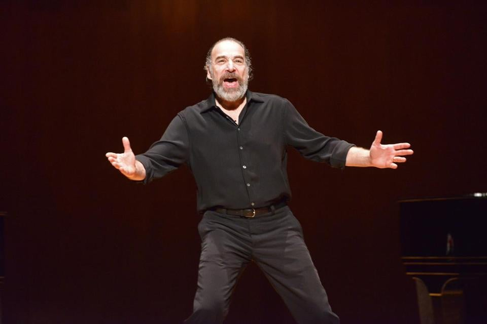 """I choose material that tells stories. It's the stories I'm most  interested in discovering,"" said Mandy Patinkin."