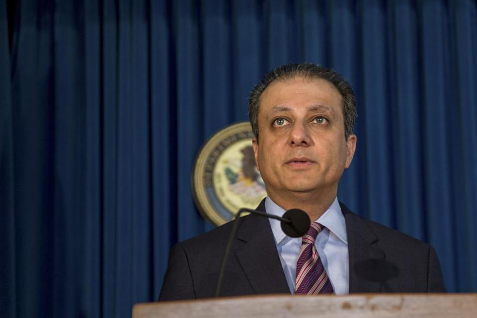 Preet Bharara was the US attorney in Manhattan.