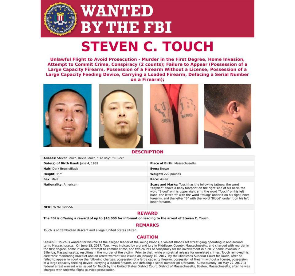 Steven Touch, 28, is wanted for murder and fleeing from authorities.