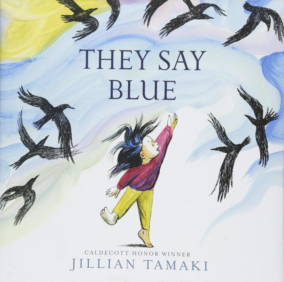 "Top honors in the picture-book category went to ""They Say Blue,"" written and illustrated by Jillian Tamaki."