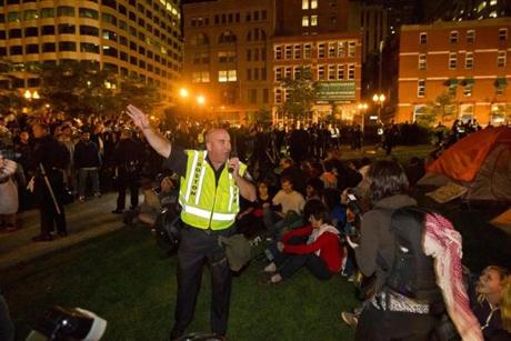 Daniel Linsky of the Boston Police ordered the protesters to vacate the park or face arrest. Police Superintendent William Evans gave the crowd two minutes to disperse from the park, warning that they would be locked up if they did not comply.