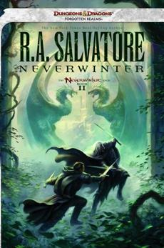 Neverwinter: The Neverwinter Saga, Book II R.A. Salvatore