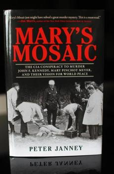 """Mary's Mosaic,"" a book about JFK, Mary Pinchot Meyer"
