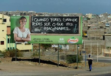 A sign in Praia, Cape Verde, had the words,