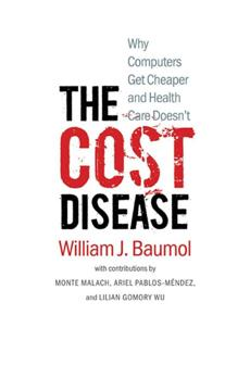 """The Cost Disease: Why Computers Get Cheaper and Health Care Doesn't"" by William Baumol."