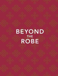 """Beyond The Robe."""