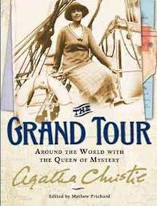 """The Grand Tour: Around the World with the Queen of Mystery"""