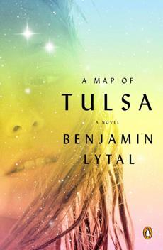 """A Map of Tulsa"" by Benjamin Lytal."