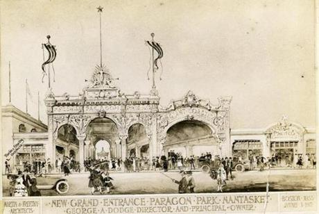 January 3, 1917: An artist's rendering of the new grand entrance to Paragon Park showed ornate details. The architects Martin & Freethy are identified in the drawing in the lower left corner. The sculpture work was done by Hugh Cairns. The park was called Atlantic Park when it was built in 1868 by the New Haven Railroad and Schlitz Beer. It became Paragon Park in 1905.