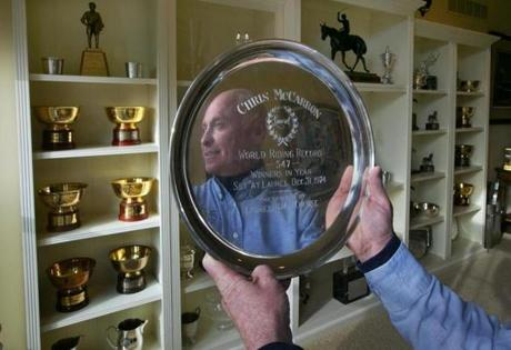 This collection of hardware reflects well on Dorchester's Chris McCarron, who rode more than 7,000 winners in his time.