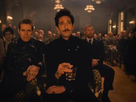 Willem Dafoe and Adrien Brody.