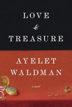 03book LOVE AND TREASURE by Ayelet Waldman.