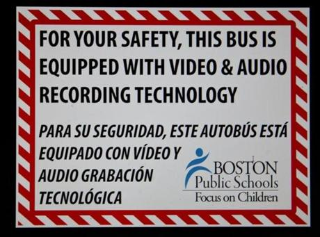 Once the cameras are installed, this sign will be posted in all school buses.