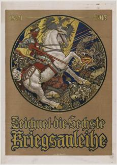 1914�1917 Zeichnet die Sechste Kriegsanleihe Maximilian Lenz (Austrian, 1860�1948) 1917 Poster, color lithograph *Museum of Fine Arts, Boston. Gift of John T. Spaulding *Photograph © Museum of Fine Arts, Boston 01posters Over There! Posters from World War I July 26, 2014 - May 25, 2015.