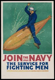 Join the Navy/ The Service for Fighting Men Richard Fayerweather Babcock (American, 1887�1954) 1917 Poster, color lithograph *Museum of Fine Arts, Boston. Gift of John T. Spaulding *Photograph © Museum of Fine Arts, Boston 01posters Over There! Posters from World War I July 26, 2014 - May 25, 2015.
