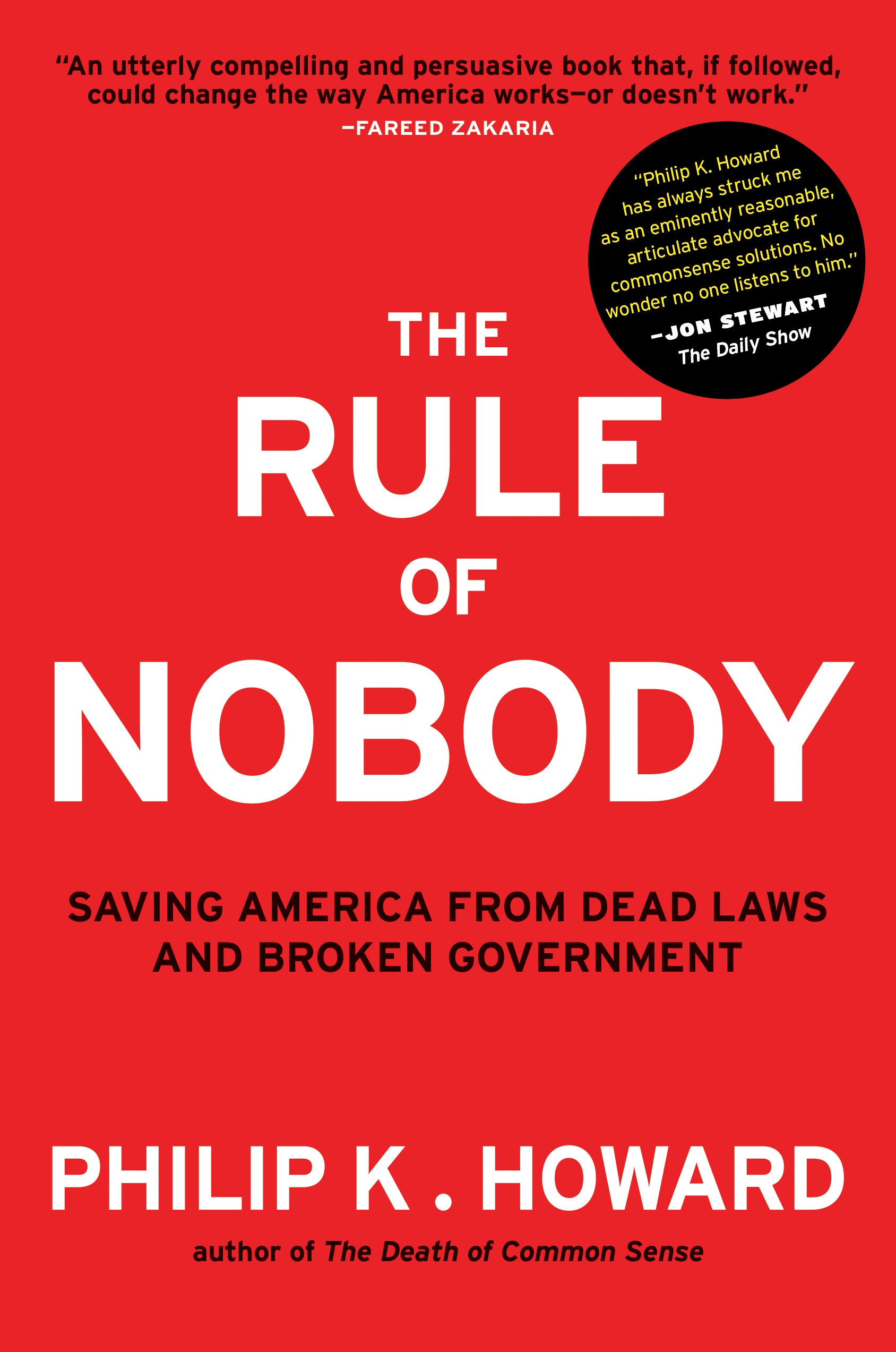Howard – The Rule of Nobody: Saving America from Dead Laws and Broken Government