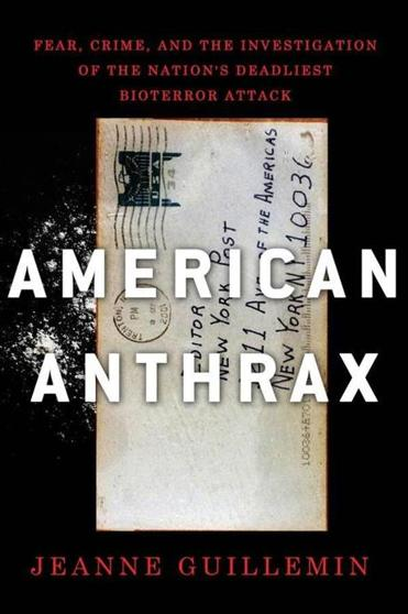 """American Anthrax"" by Jeanne Guillemin"