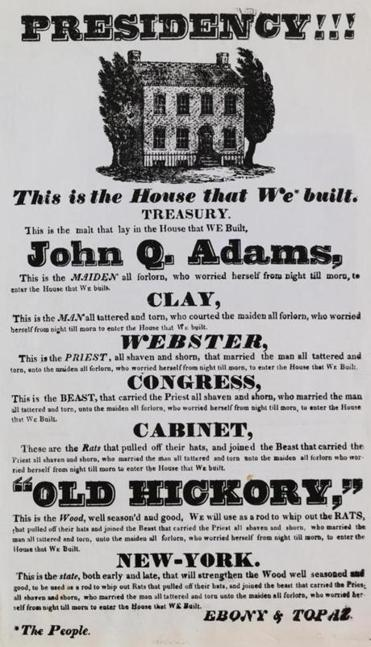 This 1828 Andrew Jackson election poster derided John Q. Adams and his following.