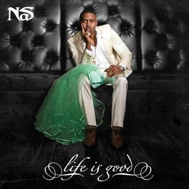 """Life is Good,"" the latest release by Nas."