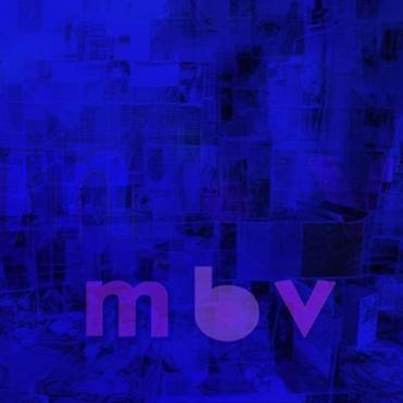 "The cover of My Bloody Valentine's ""mbv""."