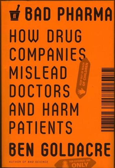 """Bad Pharma"" by Ben Goldacre."