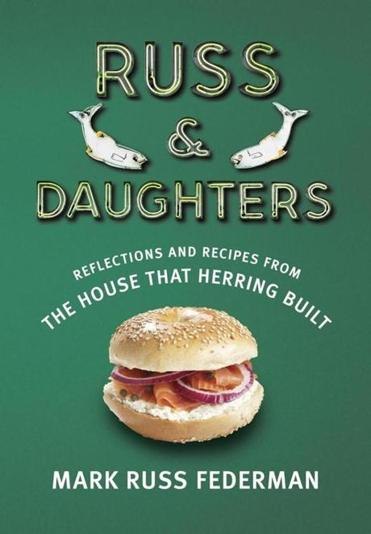 "07book ""Russ and Daughters"" by Mark Russ Federman"