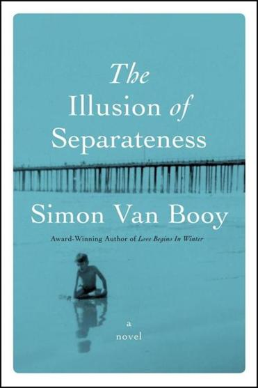 """The Illusion of Separateness"" presents a cast of characters who have had a profound effect on one another's lives, yet cannot see the bonds that link them."